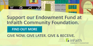 Support our Endowment Fund at InFaith Community Foundation - Find out More